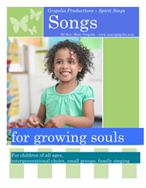Songs for Growing Souls