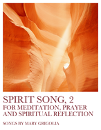 Spirit Song Volume 2